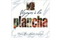 """Livre de recette """"Voyages à la plancha"""""""